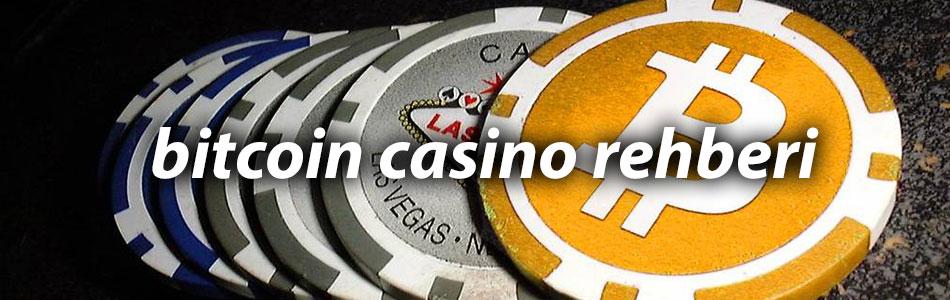 bitcoin casino rehberi